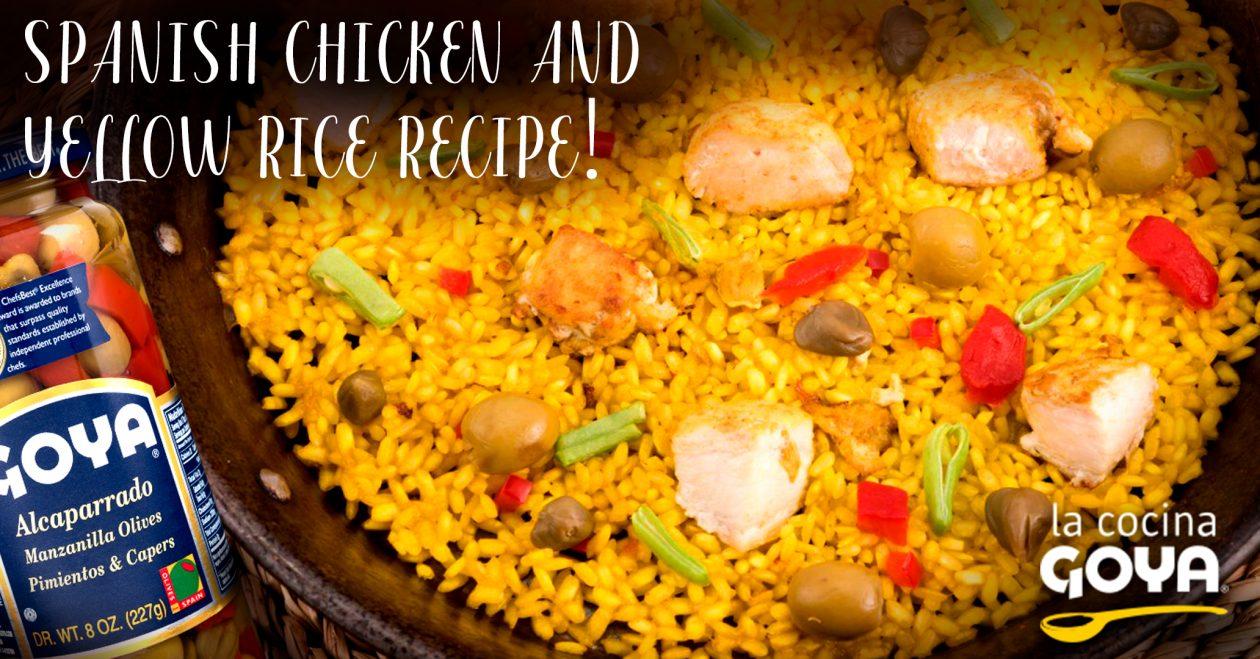 Spanish Chicken and Yellow Rice Recipe!
