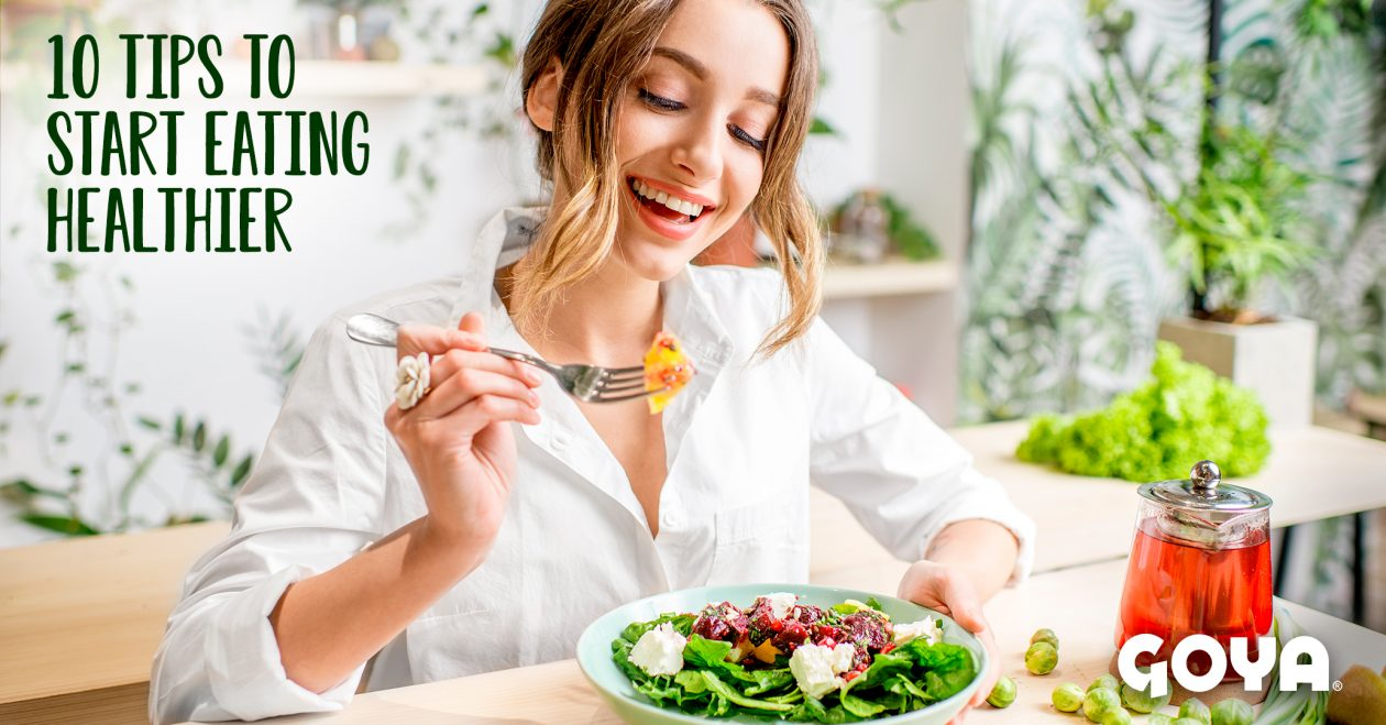 10 tips to start eating healthier!